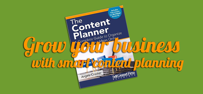 069 – Grow Your Business with Smart Content Planning with Angela Crocker