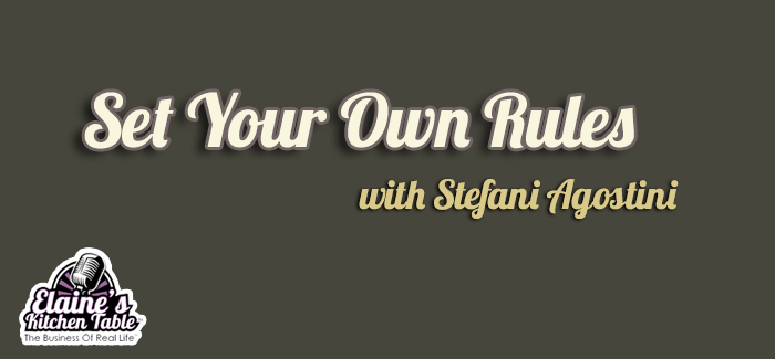 set your own rules stefani agostini
