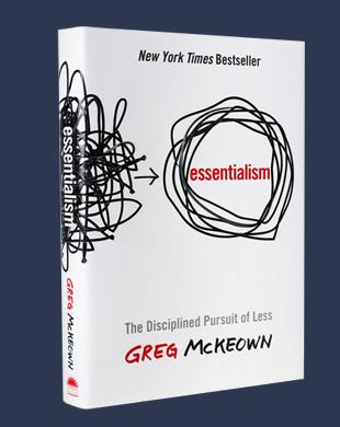Essentialism Book Greg McKeown - Elaine Tan Comeau