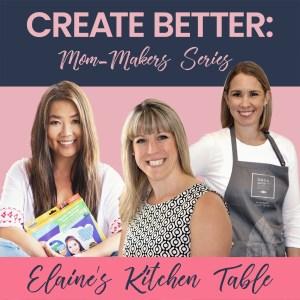 Mom Makers Brick and Mortar Jacqueline De'Ath Dana Shortt Elaine Tan Comeau