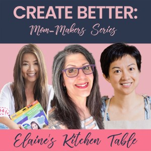 Mom Makers Wendy Armbruster Natalie Wong Elaine Tan Comeau