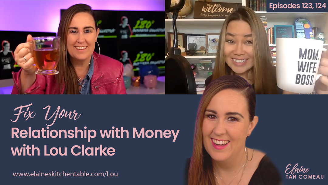 123 – Fix Your Relationship With Money, with Lou Clarke (Part 1)