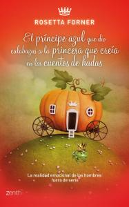 el-principe-azul-que-dio-calabazas-a-la-princesa-que-creia-en-los-cuentos-de-hadas-9788408037590