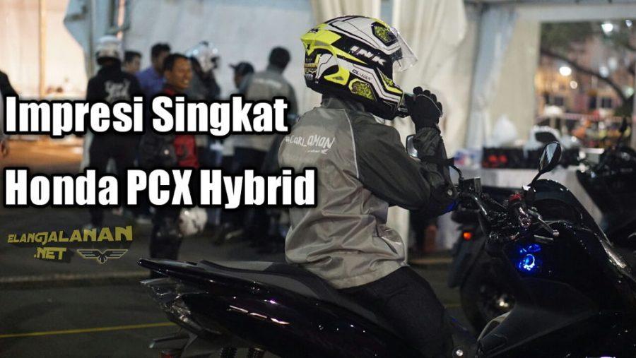 Vlog: Icip-icip Impresi Honda PCX Hybrid seharga Rp 40 jutaan, Akselerasinya Lebih Nampol