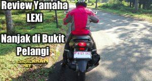 Yamaha LEXi dipakai nanjak