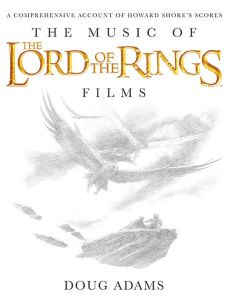 'The Music of The Lord of the Rings Films', de Dopug Adams