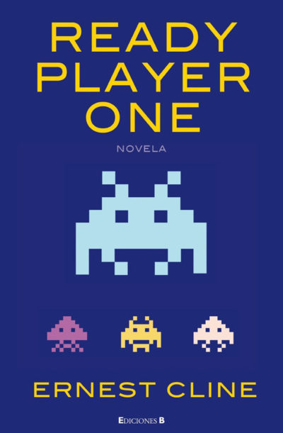 Ready Player One Portada 1 e1487975865396 - Ready Player One, el Grial de todo friki