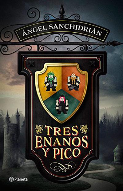 portada 3 enanos - Tres enanos y pico. Fantasía gamberra
