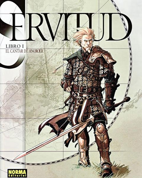 servitud portada - Servitud 1: El Cantar de Anoroer, fantasía heróica con mayúsculas