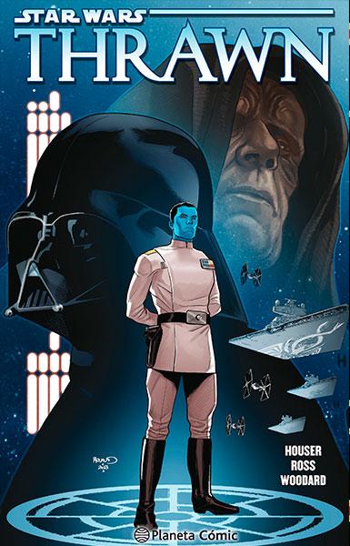 THRAWN - Star Wars: Thrawn, el Gran Almirante imperial
