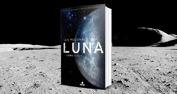 Luna I: Luna Nueva , lucha de megacorporaciones en nuestro satélite