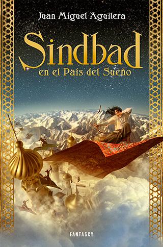 SINDBAD PORT - Sindbad en el país del Sueño, de Juan Miguel Aguilera