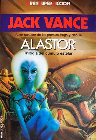 ALASTOR PORTADA - Alastor, de Jack Vance. Un olvidado clásico de la CF