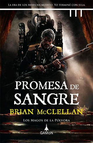 promesa portada - Promesa de Sangre, Brian McClellan. Pólvora y magia