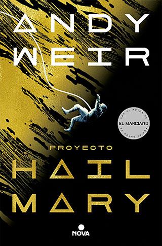 HM4 - Proyecto Hail Mary, Andy Weir lo ha vuelto a lograr