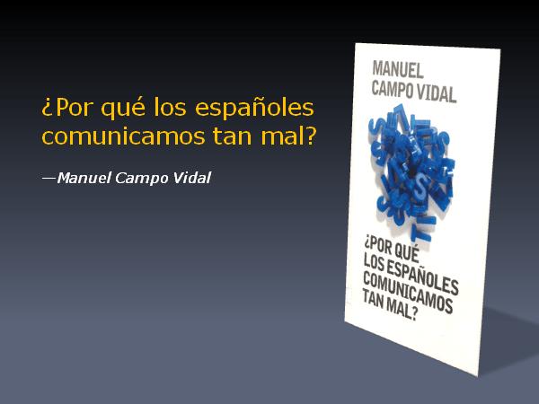 Por qué los españoles comunicamos tan mal