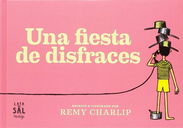 """""""Una fiesta de disfraces"""", Remy Charlip, Editorial Lata de Sal Vintage"""