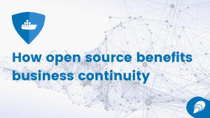 How open source benefits business continuity