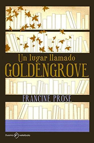 Un lugar llamado Goldengrove