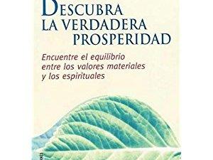 Descubra la verdadera prosperidad