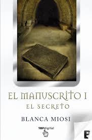 El manuscrito I : el secreto