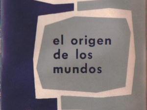 El origen de los mundos