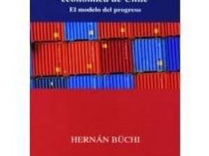La Transformación Económica de Chile: el modelo del progreso