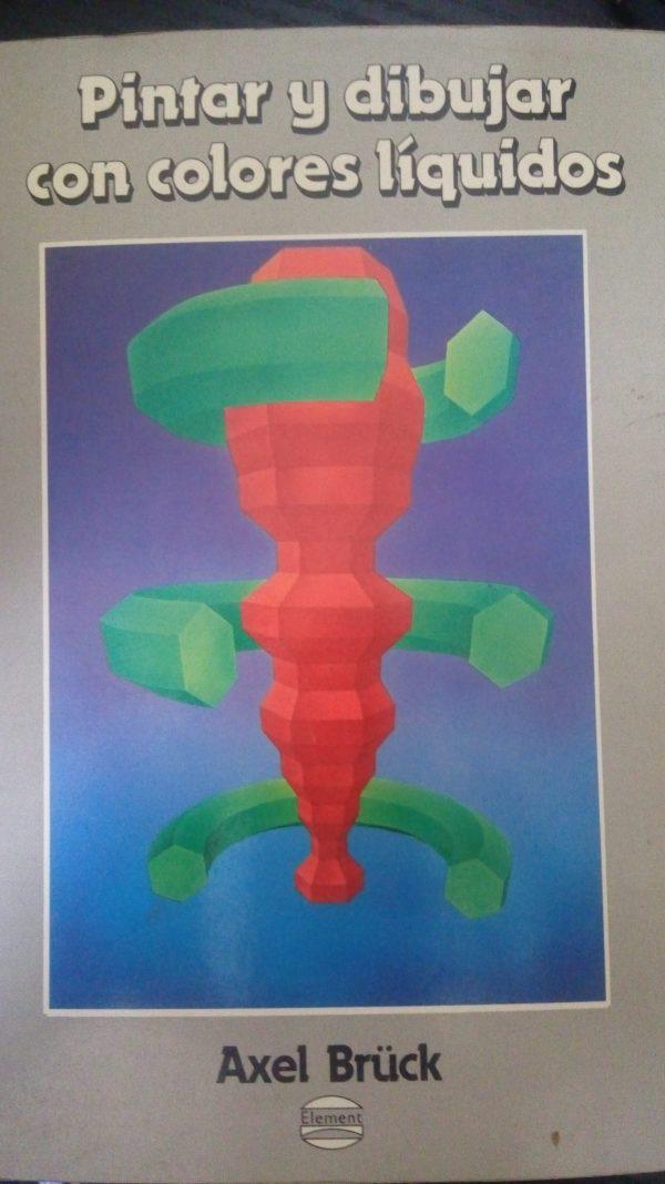 Pintar y dibujar con colores líquidos