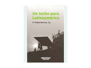 Un techo para Latinoamérica