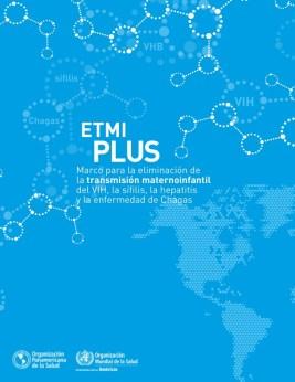 ETMI PLUS 2017 para ayudarnos a eliminar la transmisión vertical de enfermedades