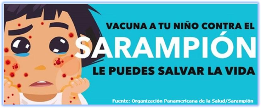 Vacuna tu niño contra el Sarampión: ¡le puedes salvar la vida!