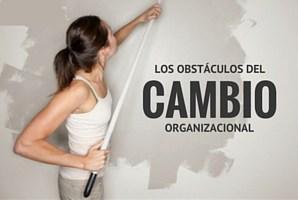 Obstáculos del cambio