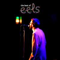 Eels - The Best of Eels