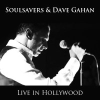 Soulsavers & Dave Gahan - Live in Hollywood