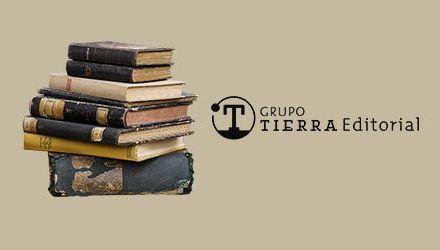 Libros y literatura a través de Grupo Tierra Editorial|Entrevista