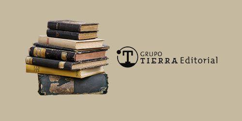 Libros y literatura a través de Grupo Tierra Editorial Entrevista