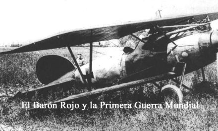 El Barón Rojo y la Primera Guerra Mundial