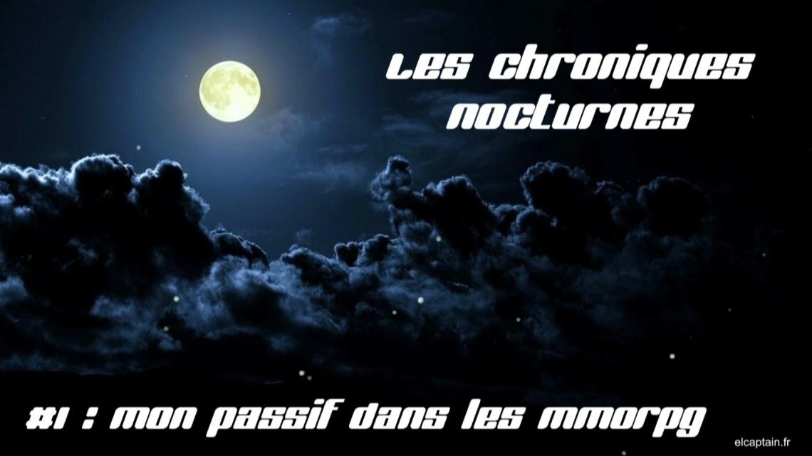 Les chroniques Nocturnes #1 – MMORPG