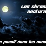 Les chroniques Nocturnes #1 - MMORPG
