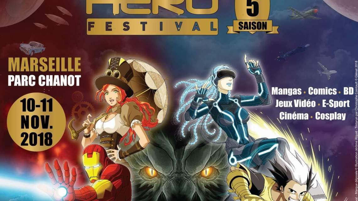 Retour sur le Hero Festival 2018 : Marseille