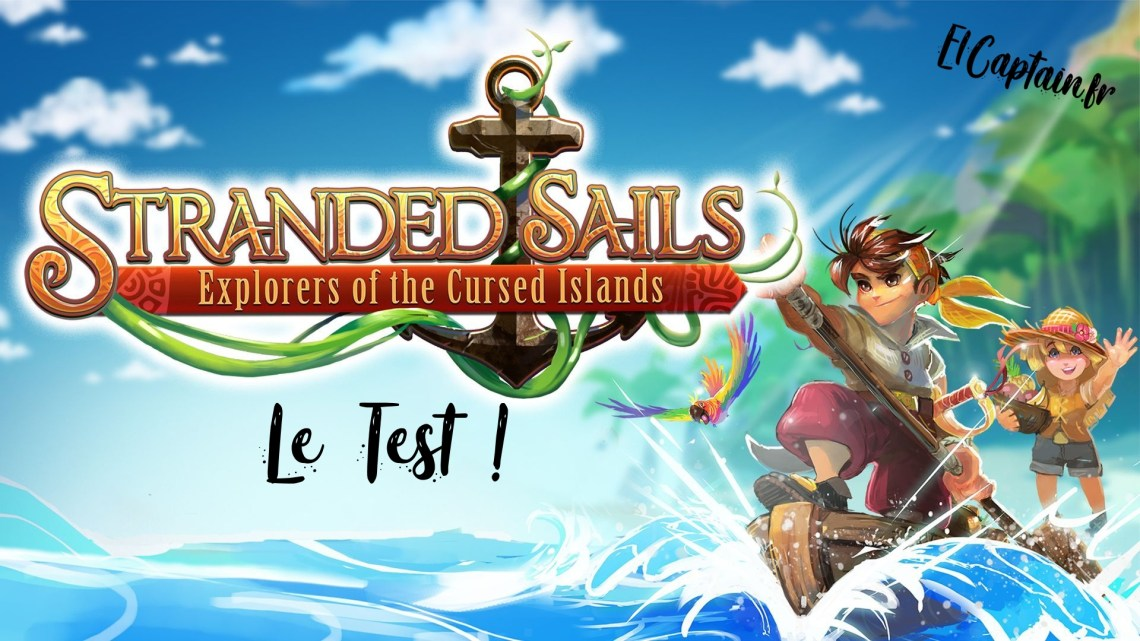 [Test] Stranded Sails – Explorers of the cursed islands