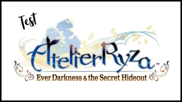 [Test] Atelier Ryza: Ever Darkness & the Secret Hideout