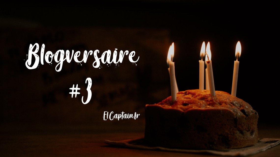 3 ans du blog !
