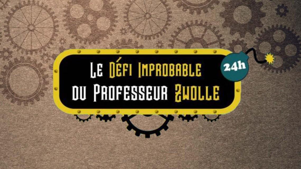 Le Defi Improbable du Professeur Zwolle 2021