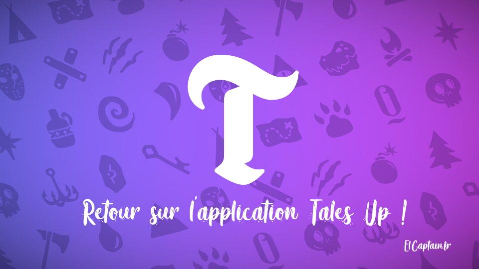Retour sur l'application Tales Up – Des Aventures dans votre poche