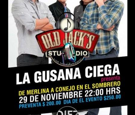 La Gusana Ciega Old Jacks 29 nov 2012