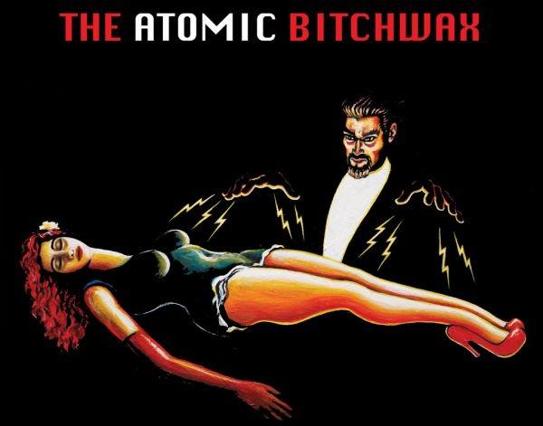 eldescafeinado-the-atomic-bitchwax
