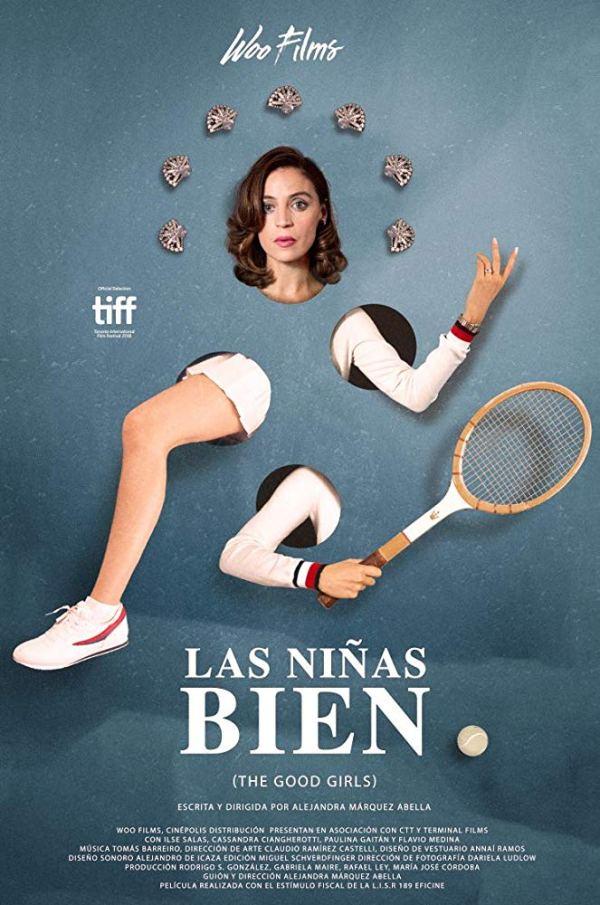 niñas bien película mexicana de alejandra marquez