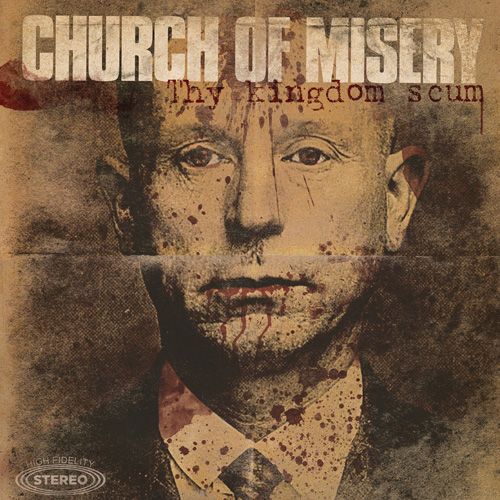 ChurchofMisery-ThyKingdomScum