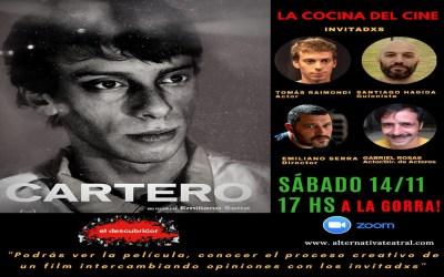 """La Cocina del Cine. Encuentro Nº5: """"CARTERO"""", de Emiliano Serra"""